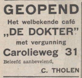 19381223 Nieuwsbl vh Noorden Geopend cafe de dokter Carolieweg 31 C Tholen
