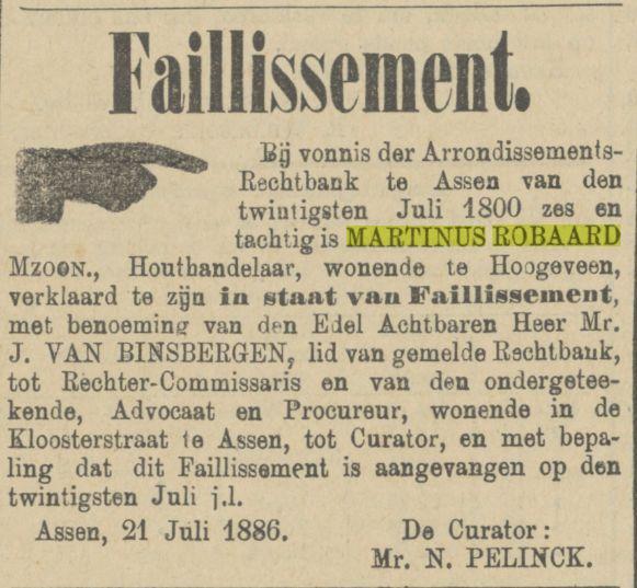 18860722 Provinciale Drentsche en Asser courant faillissement Martinus Robaard